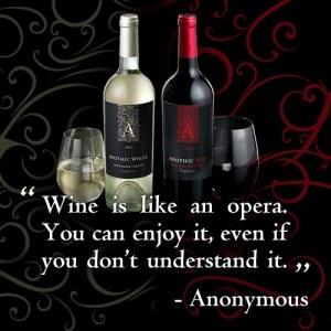 Opera Wine Quote